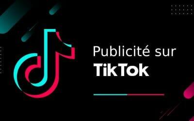 Publicité sur TikTok : On vous dévoile tout.